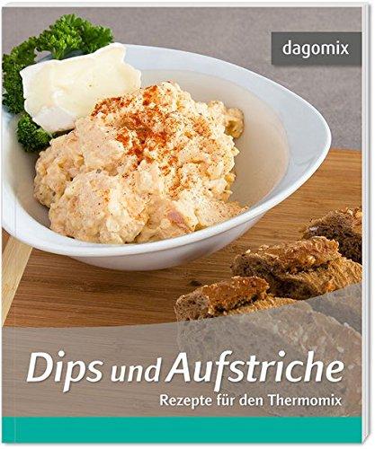 Dips und Aufstriche Rezepte für den Thermomix
