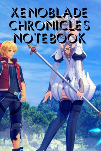Xenoblade Chronicles Notebook: Notebook Journal  Diary/ Lined - Size 6x9 Inches 100 Pages