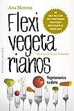 Flexivegetarianos (SALUD Y VIDA NATURAL)