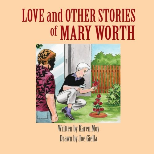 Love and Other Stories of Mary Worth
