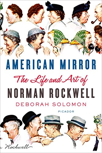 American Mirror: The Life and Art of Norman Rockwell (English Edition)