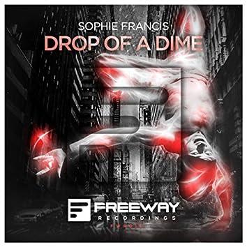 Drop Of A Dime (Original Mix)