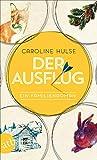 Der Ausflug: Ein Familienroman (German Edition)