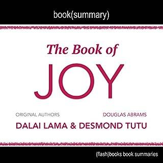 Summary of The Book of Joy by Dalai Lama, Desmond Tutu, and Douglas Carlton Abrams audiobook cover art