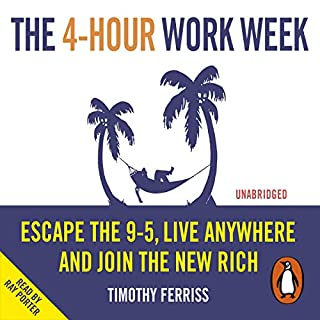 The 4-Hour Work Week                   By:                                                                                                                                 Timothy Ferriss                               Narrated by:                                                                                                                                 Ray Porter                      Length: 13 hrs and 1 min     2,045 ratings     Overall 4.5