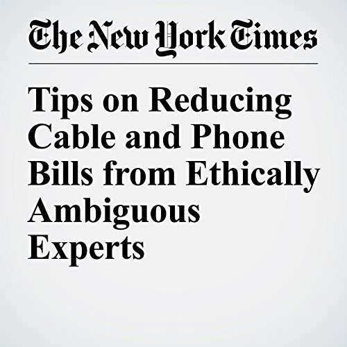 Tips on Reducing Cable and Phone Bills from Ethically Ambiguous Experts audiobook cover art