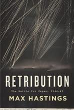 Retribution : The Battle for Japan 1944-1945