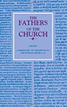 Origen: Commentary on the Epistle to the Romans, Books 6-10 (Fathers of the Church)