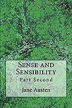Sense and Sensibility: Part Second (The Original Edition of 1892) (Sense and Sensibility (1892)) (Volume 2)