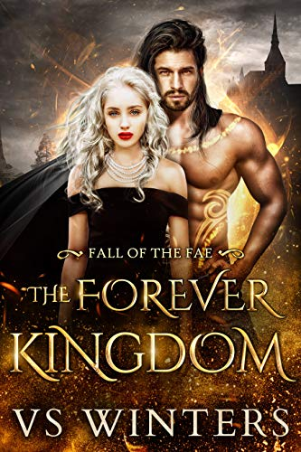 The Forever Kingdom (Fall of The Fae Book 3) (English Edition)