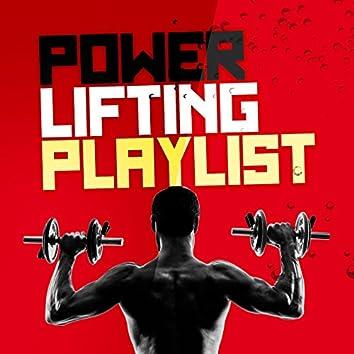 Power Lifting Playlist
