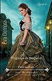 A Vingança da Duquesa de Devonshire (The Alexander's Livro 1)