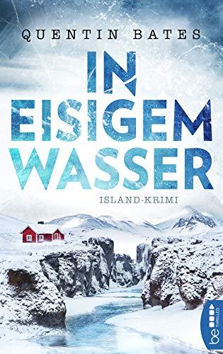 Buchseite und Rezensionen zu 'In eisigem Wasser: Island-Krimi' von Quentin Bates
