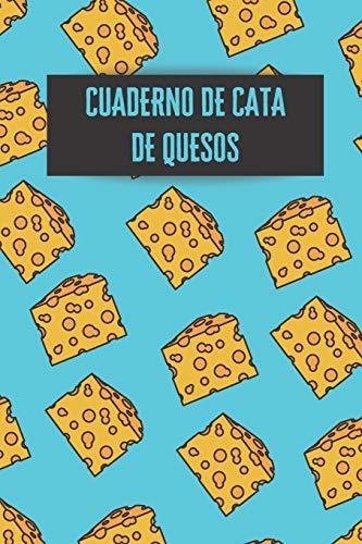 Cuaderno de cata de quesos: Es un diario o libro de quesos...