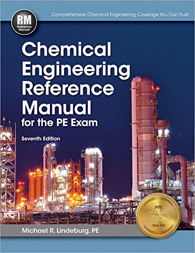 Chemical Engineering Reference Manual, 7th Ed