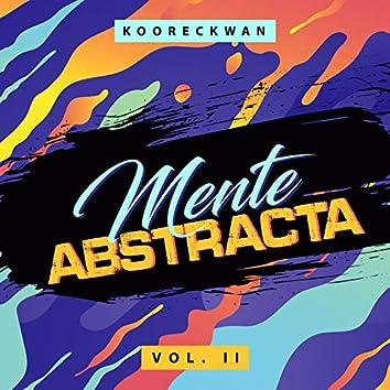 Mente Abstracta, Vol. II