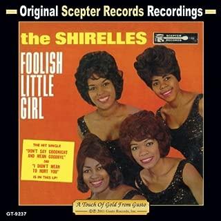 Best the shirelles foolish little girl Reviews