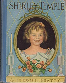 Hardcover Shirley Temple Authorized Edition Book