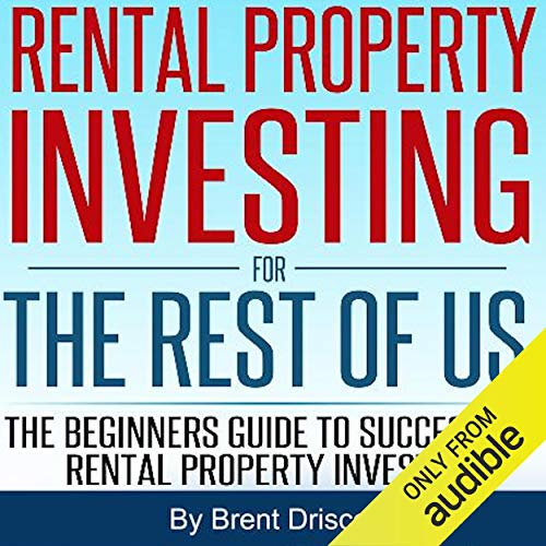 Rental Property Investing for the Rest of Us Audiobook By Brent Driscoll cover art