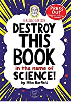 Destroy This Book in the Name of Science: Galileo Edition (Wreck This Activity Book)