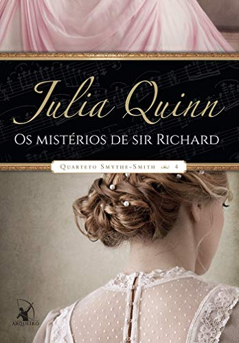 Os mistérios de Sir Richard (Quarteto Smythe-Smith – Livro 4)