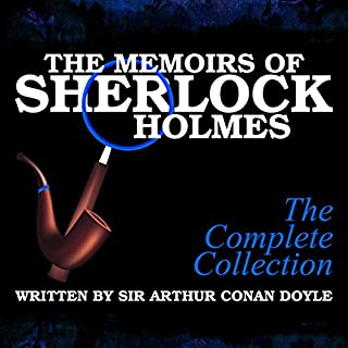 The Memoirs of Sherlock Holmes: The Complete Collection cover art