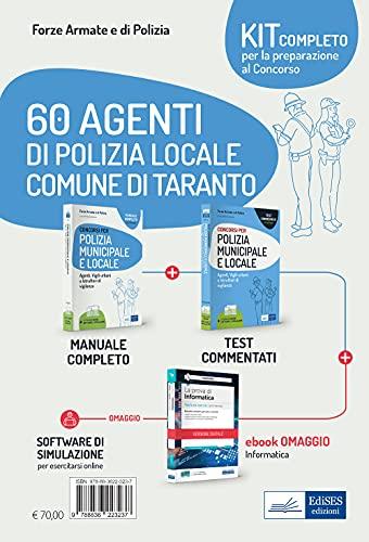 60 agenti di polizia locale Comune di Taranto. Kit completo per la preparazione al concorso. Con ebook. Con software di simulazione
