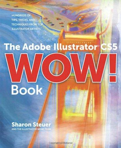 The Adobe Illustrator CS5 Wow! Book