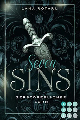 Seven Sins 5: Zerstörerischer Zorn: Romantische Urban Fantasy über einen teuflischen Pakt und die Sünden-Prüfungen der Hölle (5)