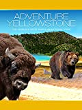 Adventure Yellowstone