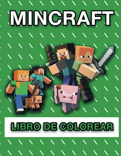 Mincraft Libro de colorear: más de 60 páginas para colorear llenas de personajes, armas y más de Minecraft para horas de diversión y relajación   Es ... para Acción de Gracias, Navidad o Año Nuevo