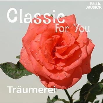 Classic for You: Träumerei