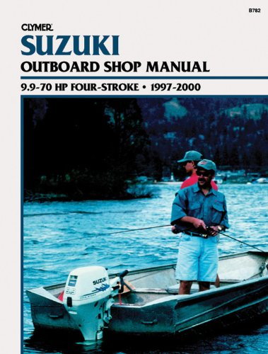 Suzuki 9.9-70 HP 4- Stroke Outboards (1997-2000) Service Repair Manual