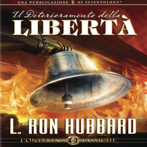Il Deterioramento della Libertà [The Deterioration of Liberty] cover art