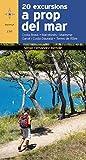 20 Excursions A Prop Del Mar: Costa Brava ? Maresme ? Barcelonès ? Garraf ? Costa Daurada ? Delta de l'Ebre: 150 (Azimut)