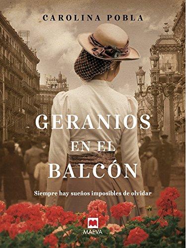 Geranios en el balcón (Grandes Novelas) eBook: Pobla, Carolina ...