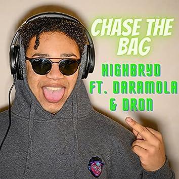 Chase The Bag (feat. Daramola & Dron)