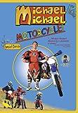 Michael, Michael, Motorcycle