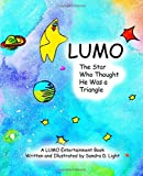 LUMO: The Star Who Thought He Was a Triangle