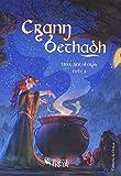 Crann Bethadh: una antología celta