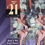 Hits of '21-Ain'T We Got Fun - Bayes
