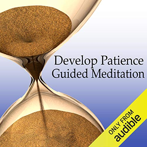 Guided Meditation to Develop Patience Audiobook By Val Gosselin cover art