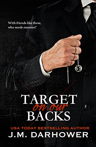 Target on Our Backs (Monster in His…