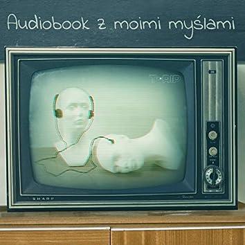 Audiobook z moimi myślami