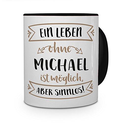 printplanet® Tasse mit Namen Michael - Motiv Sinnlos - Namenstasse, Kaffeebecher, Mug, Becher, Kaffeetasse - Farbe Schwarz