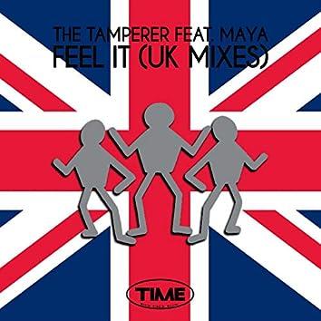 Feel It (feat. Maya) [UK Mixes]