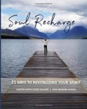 Soul Recharge: 21 Days to Revitalize Your Energy
