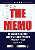The Memo: Twenty Years Inside the Deep State Fighting for America First
