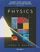 Study Guide and Selected Solutions Manual for Physics, Volume 2 4th (fourth) Edition by Walker, James S., Reid, David published by Addison-Wesley (2009)