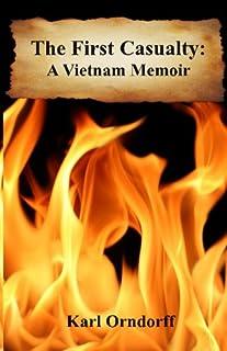 The First Casualty - A Vietnam Memoir